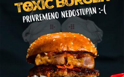 Toxic burger – nedostupan